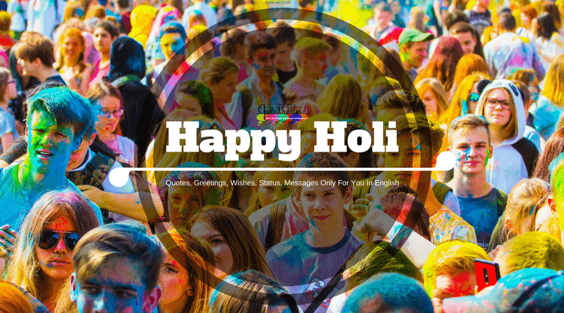Happy Holi Quotes,Wishes,Status, Messages (SMS) & Images In English on 2018