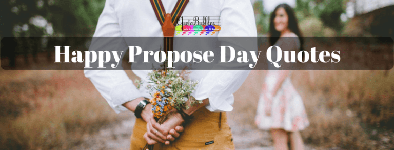 Happy Propose Day Quotes And Greetings [2021] – QuoteBubbles