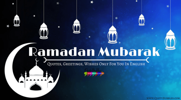 Ramadan Mubarak Quotes, Greetings, Wishes 2021 – QuoteBubbles