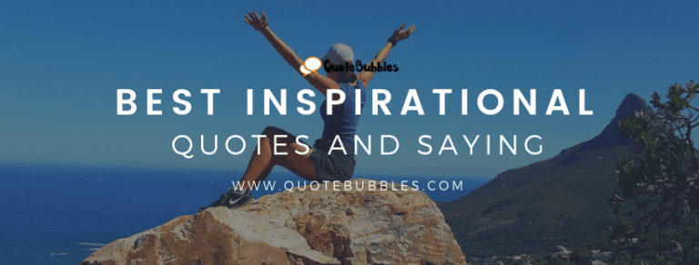 Best Inspirational Quotes and Sayings – QuoteBubbles