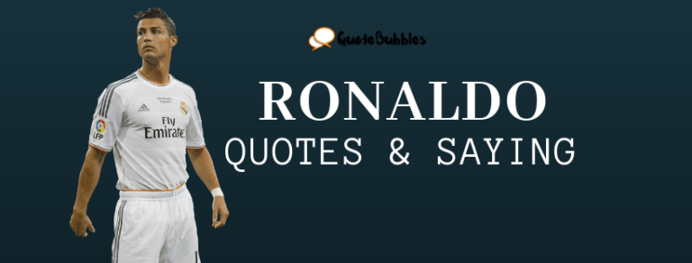 Ronaldo Quotes And Saying – QuoteBubbles