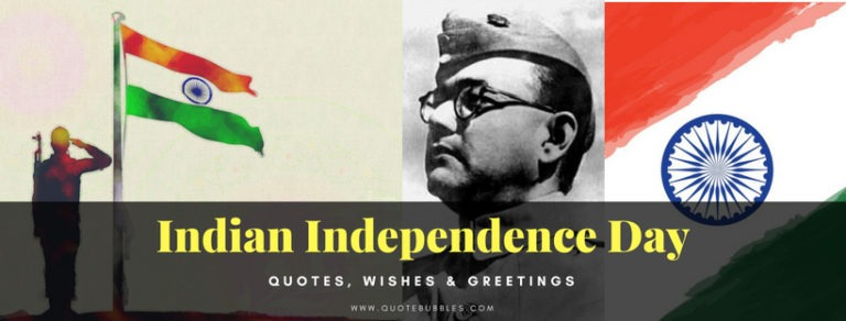 Indian Independence Day Quotes (15th August 2021) – QuoteBubbles