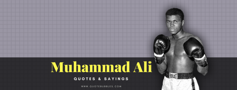 Muhammad Ali Quotes And Sayings – QuoteBubbles