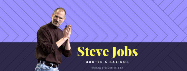 Steve Jobs Quotes And Sayings – QuoteBubbles