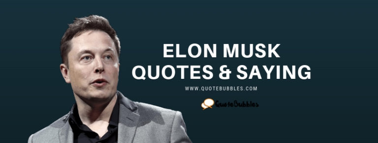 Top Elon Musk Quotes – QuoteBubbles