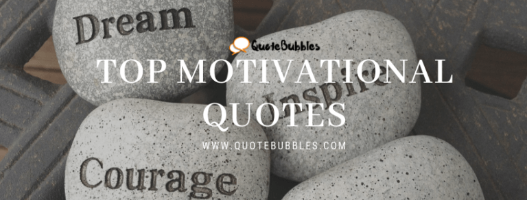 Top Motivational Quotes, Greeting, Sms, Status -QuoteBubbles