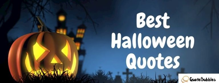 Best Halloween Quotes – QuoteBubbles